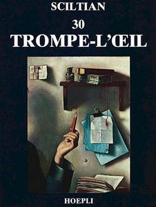 Libro Trenta trompe-l'oeil Gregorio Sciltian