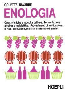 Foto Cover di Enologia, Libro di Colette Navarre, edito da Hoepli
