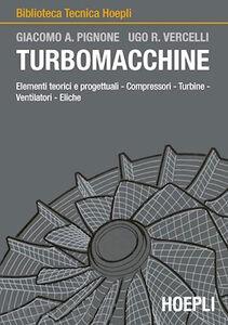 Libro Turbomacchine Giacomo A. Pignone , Ugo R. Vercelli