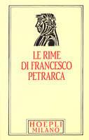 Il Petrarca minuscolo hoepliano. Le «Rime»