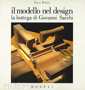 Libro Il modello nel design Piero Polato