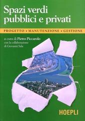 Spazi verdi pubblici e privati