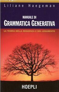 Libro Manuale di grammatica generativa Liliane Haegeman