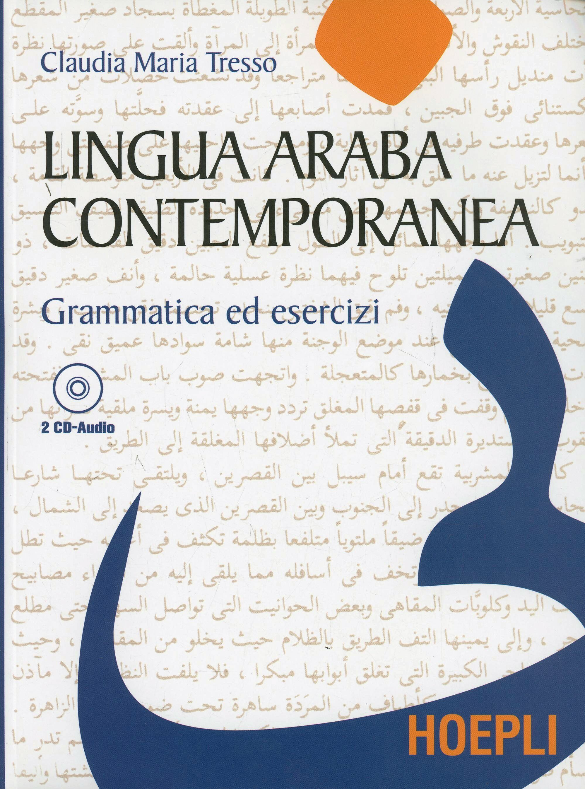 Lingua araba contemporanea. Con 2 CD Audio