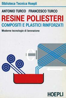 Resine poliesteri - Antonio Turco,Francesco Turco - copertina
