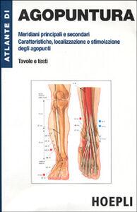Foto Cover di Atlante di agopuntura, Libro di Carl H. Hempen, edito da Hoepli