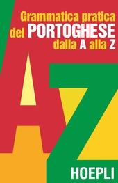 Grammatica pratica del portoghese dalla A alla Z