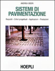 Libro Sistemi di pavimentazione Andrea Boeri
