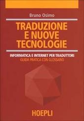 Traduzione e nuove tecnologie. Informatica e internet per traduttori