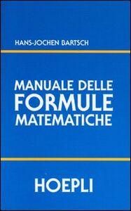 Libro Manuale delle formule matematiche H. Jochen Bartsch