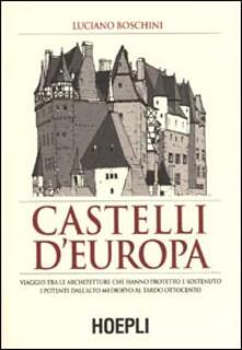 Castelli d'Europa - Luciano M. Boschini - copertina