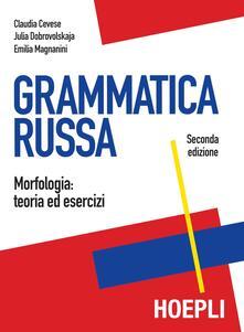 Grammatica russa - Claudia Cevese,Julia Dobrovolskaja,Emilia Magnanini - copertina