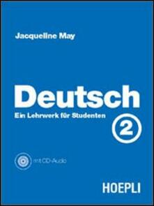 Deutsch. Vol. 2: Ein Lehrwerk fur Studenten. - Jacqueline May - copertina