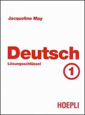Deutsch. Vol. 1: Lösungsschlüssel.