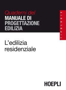 L' edilizia residenziale - Mario Zaffagnini - copertina