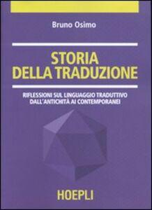 Libro Storia della traduzione Bruno Osimo