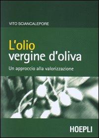 L' olio vergine d'oliva