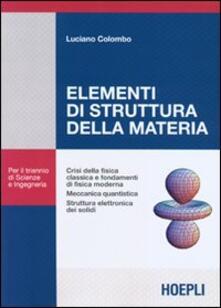 Elementi di struttura della materia - Luciano Colombo - copertina