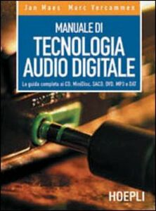 Libro Manuale di tecnologia audio digitale Jan Maes , Marc Vercammen