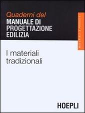 I materiali tradizionali