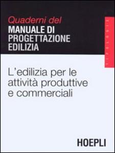 Libro Edilizia per le attività produttive e commerciali