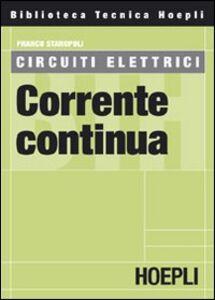 Foto Cover di Circuiti elettrici. Corrente continua, Libro di Franco Staropoli, edito da Hoepli
