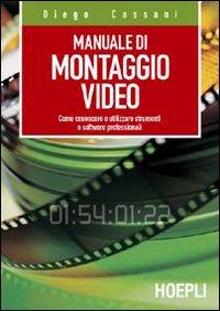 Manuale del montaggio video...