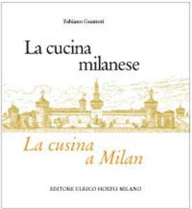 Libro La cucina milanese-La cusina a Milan Fabiano Guatteri