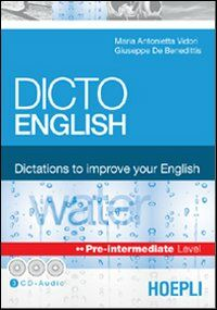 Dicto English. Dictations to improve your English. Water. Pre-intermediate level. Con 3 CD Audio