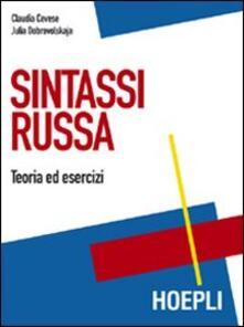 Sintassi russa. Teoria ed esercizi - Claudia Cevese,Julia Dobrovolskaja - copertina