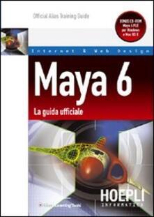 Capturtokyoedition.it Maya 6. La guida ufficiale Image
