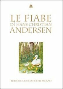 Libro Le fiabe H. Christian Andersen