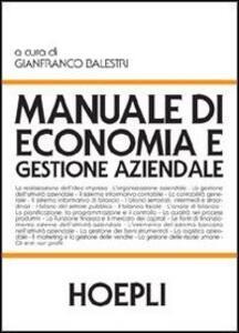 Manuale di economia e gestione aziendale balestri g. (cur.