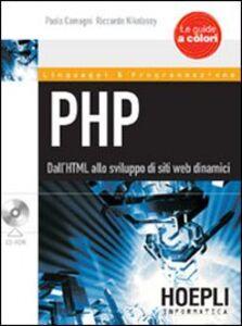 Libro PHP. Dall'HTML allo sviluppo di siti web dinamici. Con CD-ROM Paolo Camagni , Riccardo Nikolassy