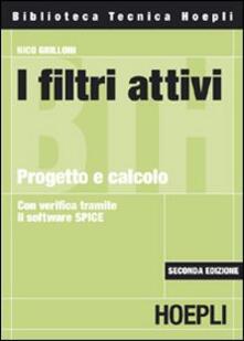 I filtri attivi. Progetto e calcolo - Nico Grilloni - copertina