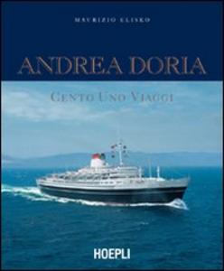 Libro Andrea Doria. Cento uno viaggi Maurizio Eliseo