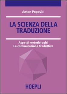 Grandtoureventi.it La scienza della traduzione. Aspetti metodologici. La comunicazione traduttiva Image