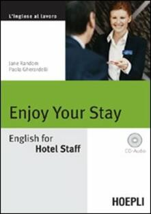 Enjoy your Stay. English for Hotel Staff. Con CD Audio.pdf