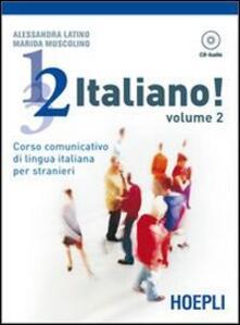 Winniearcher.com 1, 2, 3,... italiano! Corso comunicativo di lingua italiana per stranieri. Con CD Audio. Vol. 2 Image