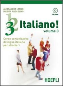 Daddyswing.es 1,2,3,... italiano! Corso comunicativo di lingua italiana per stranieri. Con CD Audio. Vol. 3 Image
