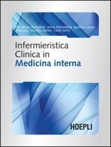 Foto Cover di Infermieristica clinica in medicina interna, Libro di  edito da Hoepli