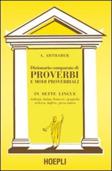Dizionario comparato di proverbi - Arthaber - copertina
