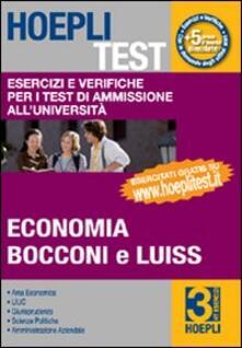 Hoepli test. Vol. 3: Esercizi e verifiche per i test di ammissione all'università. Economia, Bocconi e Luiss. - copertina