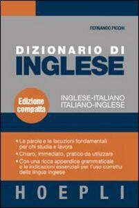 Libro Dizionario di inglese. Inglese-italiano, italiano-inglese. Ediz. compatta Fernando Picchi