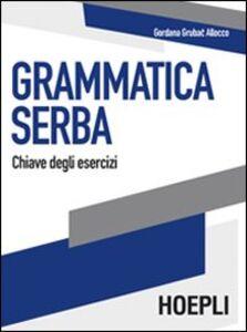 Libro Grammatica serba. Chiave degli esercizi Gordana Grubac