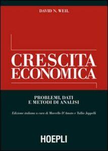 Foto Cover di Crescita economica. Problemi, dati e metodi di analisi, Libro di David N. Weil, edito da Hoepli