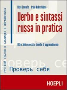 Libro Verbo e sintassi russa in pratica Elisa Cadorin , Irina Kukushkina