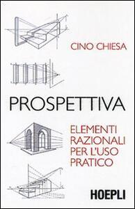 Prospettiva. Elementi razionali per l'uso pratico