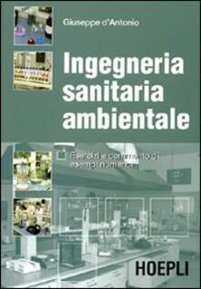 Ingegneria sanitaria ambientale. Esercizi e commento di esempi numerici.pdf