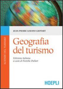 Libro Geografia del turismo Jean-Pierre Lozato-Giotart